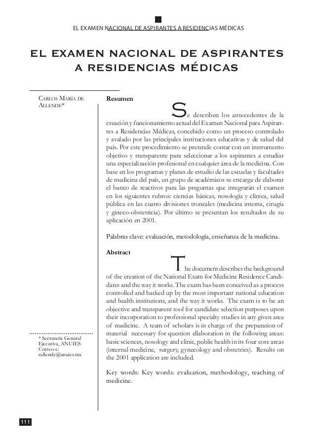 111 EL EXAMEN NACIONAL DE ASPIRANTES A RESIDENCIAS MÉDICAS EL EXAMEN NACIONAL DE ASPIRANTES A RESIDENCIAS MÉDICAS Carlos M...