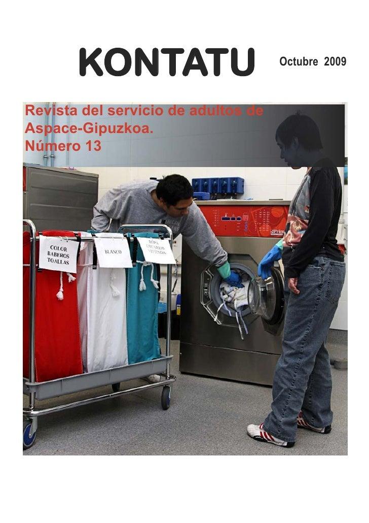 KONTATU                       Octubre 2009    Revista del servicio de adultos de Aspace-Gipuzkoa. Número 13