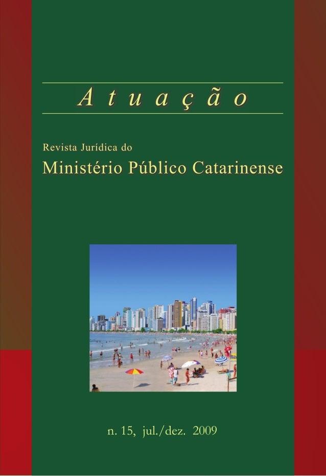 Colaboradores desta edição: 15 n. 15, jul./dez. 2009 Foto Divulgação Secretaria de Turismo e Desenvolvimento Econômico de ...