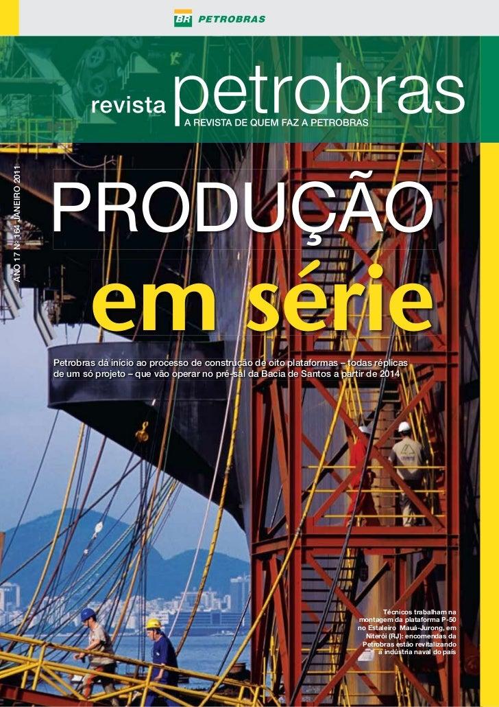 ANO 17 NO 164 janeiro 2011                             produÇÃo                                     em série              ...