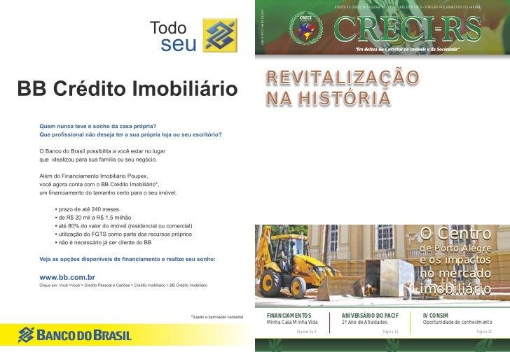 REVISTA DO CONSELHO REGIONAL DE CORRETORES DE IMÓVEIS • 3º REGIÃO • RIO GRANDE DO SUL • BRASILANO V • Nº 17 • ABRIL DE 201...