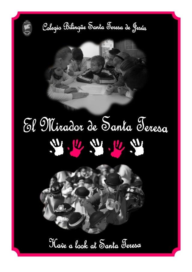 El mirador de Santa Teresa PÁGINA 2 El mirador de Santa Teresa A nuestros auxiliares de conversa- ción, Laura, Colleen y N...