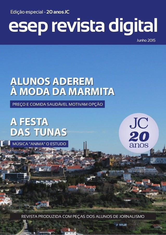 alunos aderem À moda da MARmita A festa das tunas eseprevistadigital Junho 2015 Edição especial - 20anosJC preço e comida ...