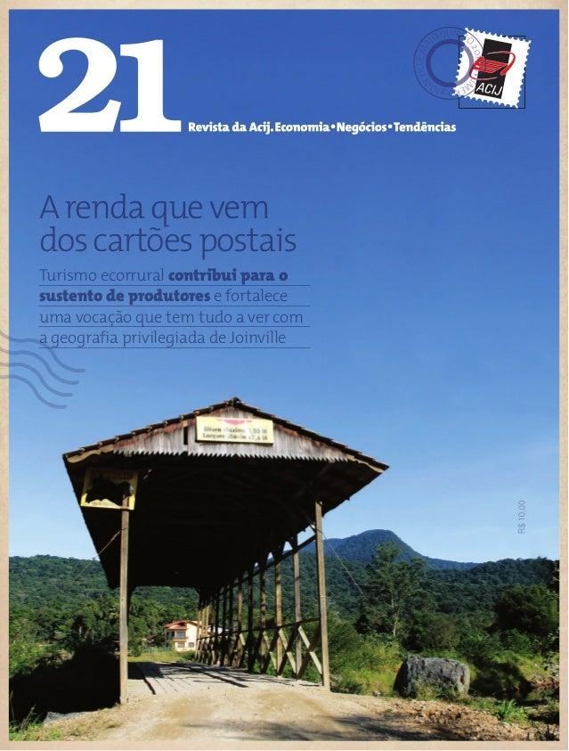 JOI NVILLE,MA IO/JUNHO 2013-NÚ M ERO7 Arendaquevem doscartõespostais Turismo ecorrural contribui para o sustento de produt...