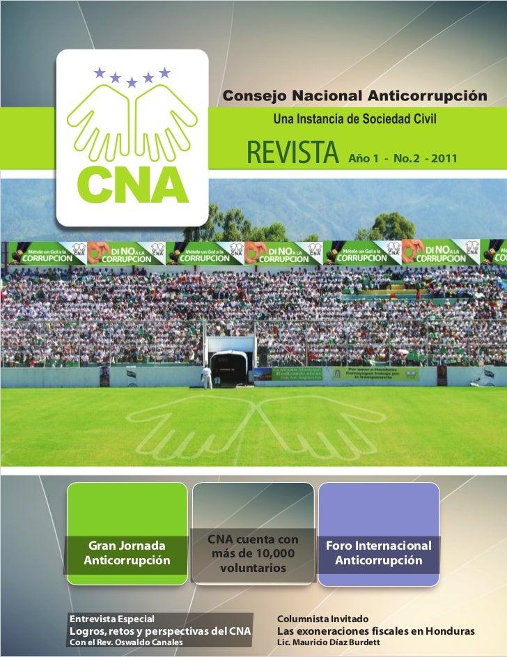 REVISTA               Año 1 - No. 2 - 2011                              CNA cuenta con    Gran Jornada                    ...