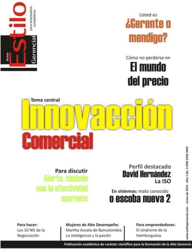 2 Estilo Gerencial – enero 2014 Para empresarios competitivos Mireya Bernal Mayorga Editora Garzón M. Wilson Director Serg...