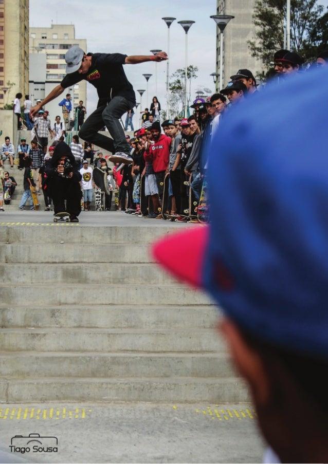 Moda e Skate Rampas proibição do skate em São paulo Manobras