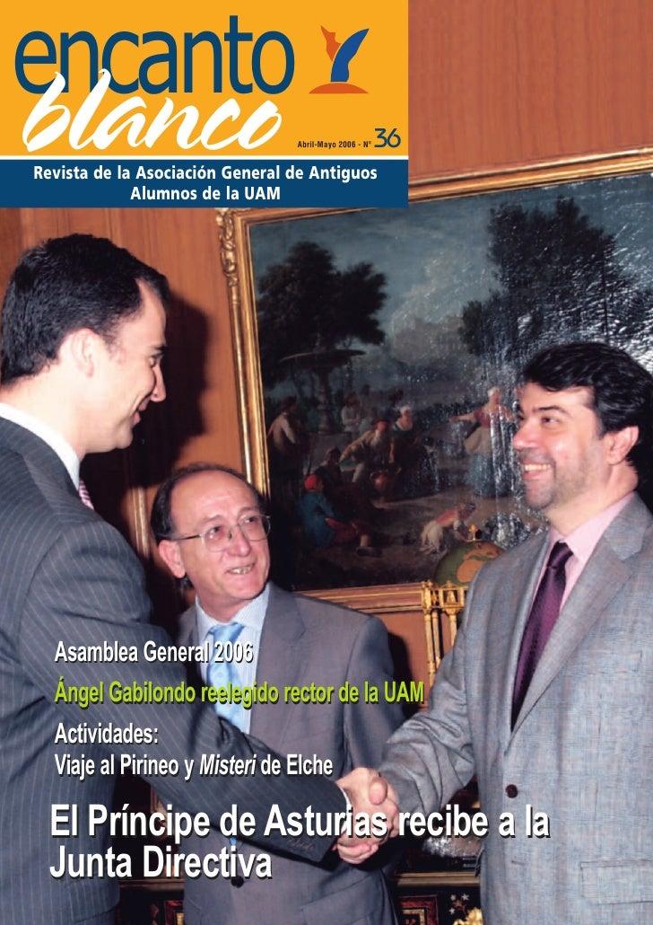 encanto blanco                           Abril-Mayo 2006 - Nº   36 Revista de la Asociación General de Antiguos           ...