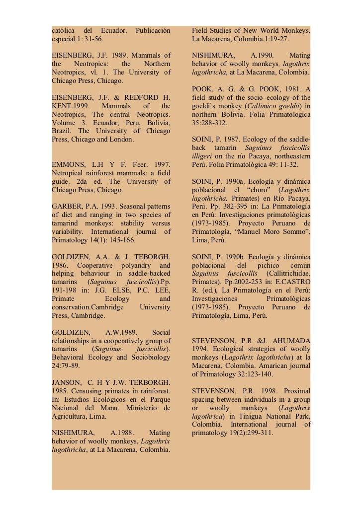 TERBGORGH, J. 1983. Five New              Ecuatoriano de Ciencias Naturales.World Primates: A study in comparative    Publ...