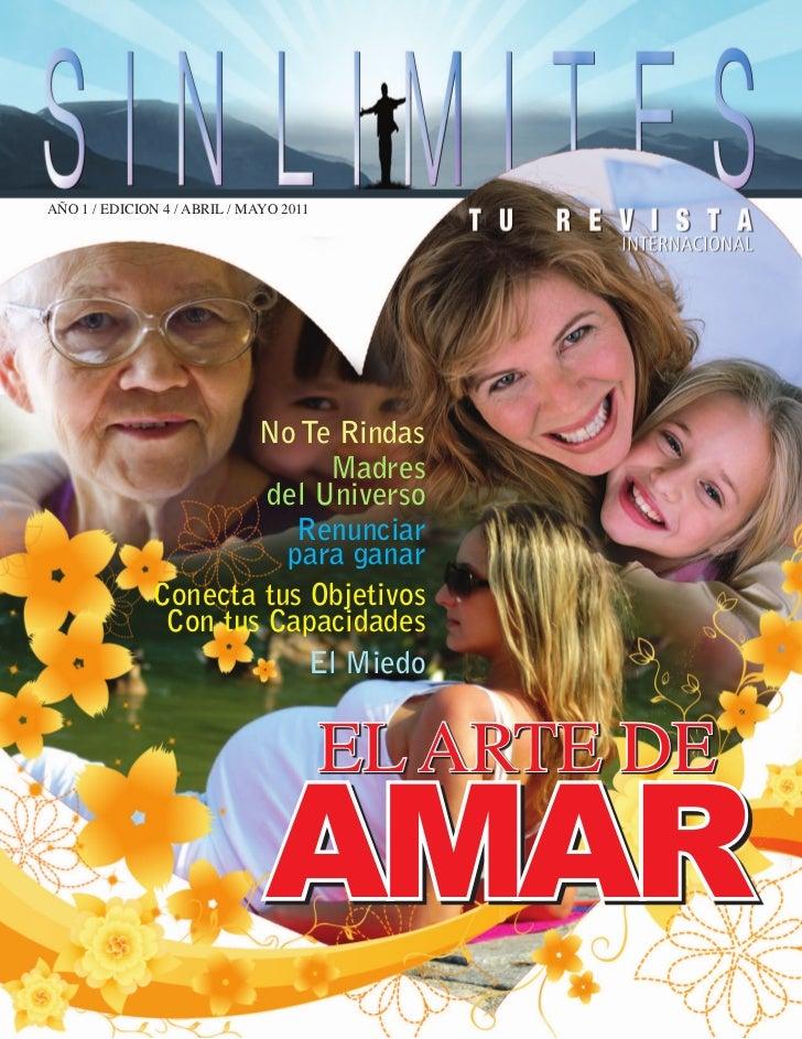 AÑO 1 / EDICION 4 / ABRIL / MAYO 2011                      No Te Rindas                            Madres                 ...