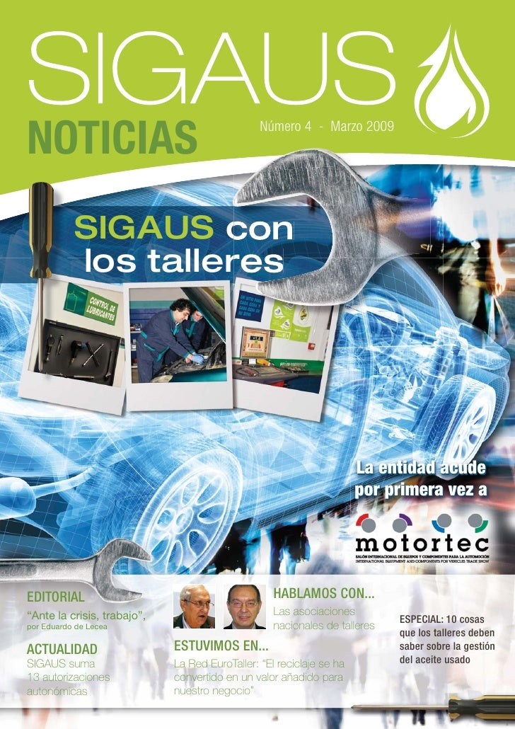Número 4 - Marzo 2009NOTICIAS           SIGAUS con           los talleres                                                 ...