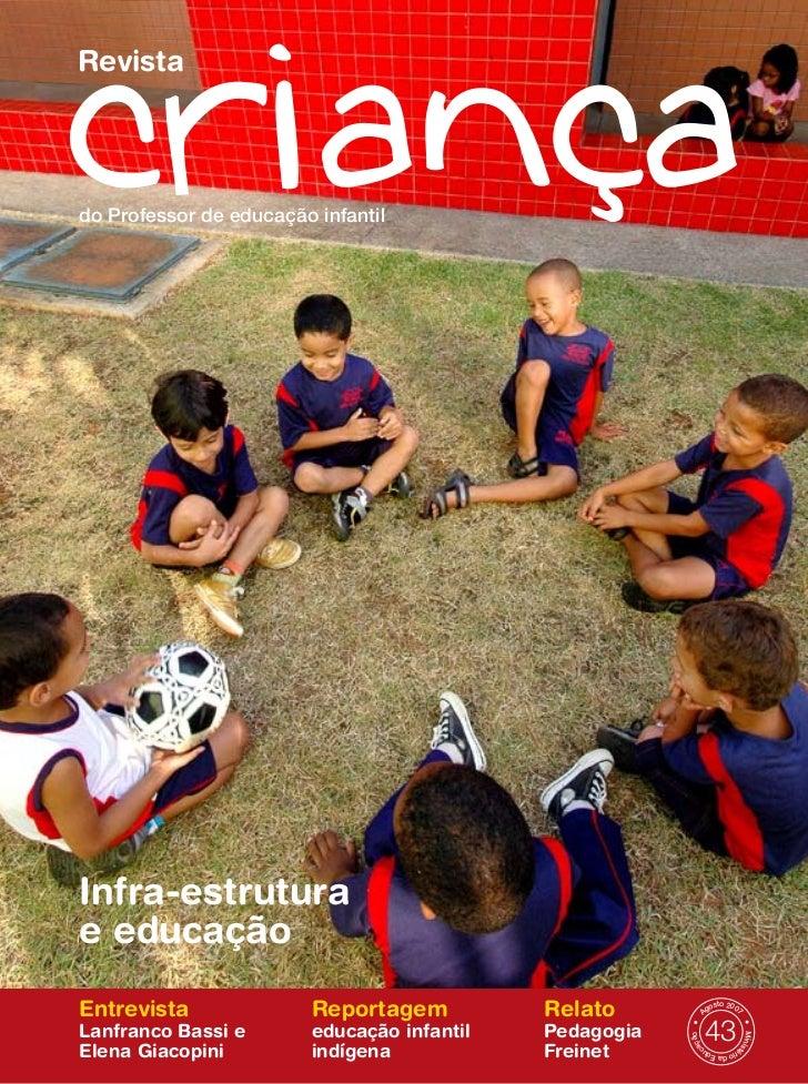 Revistado Professor de educação infantilInfra-estruturae educaçãoEntrevista               Reportagem          Relato      ...