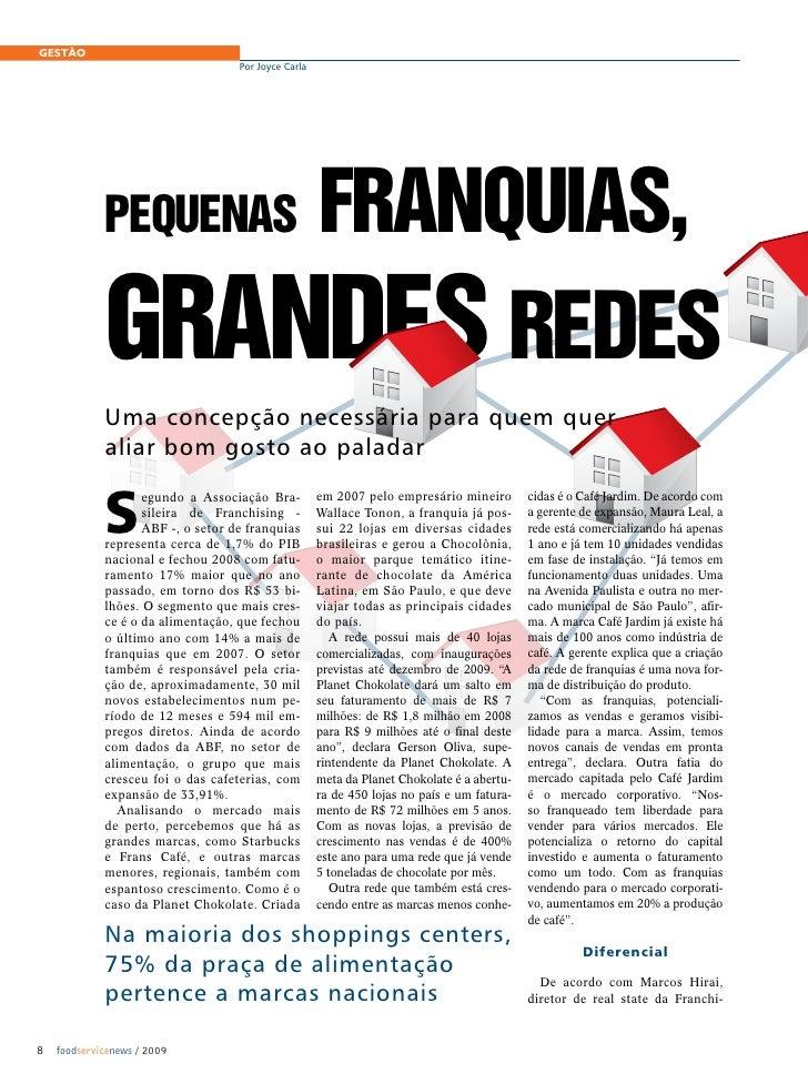 GESTÃO                                    Por Joyce Carla                 Pequenas                                 franqui...