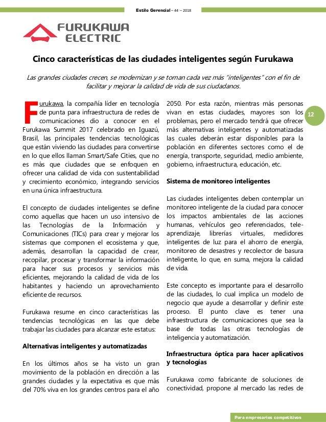 Estilo Gerencial – 44 – 2018 12 Para empresarios competitivos Cinco características de las ciudades inteligentes según Fur...