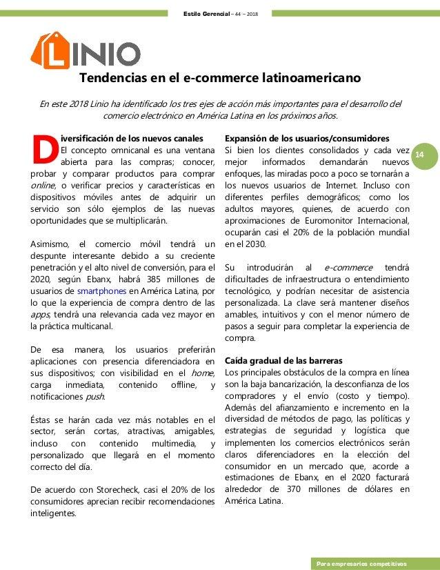 Estilo Gerencial – 44 – 2018 14 Para empresarios competitivos Tendencias en el e-commerce latinoamericano En este 2018 Lin...