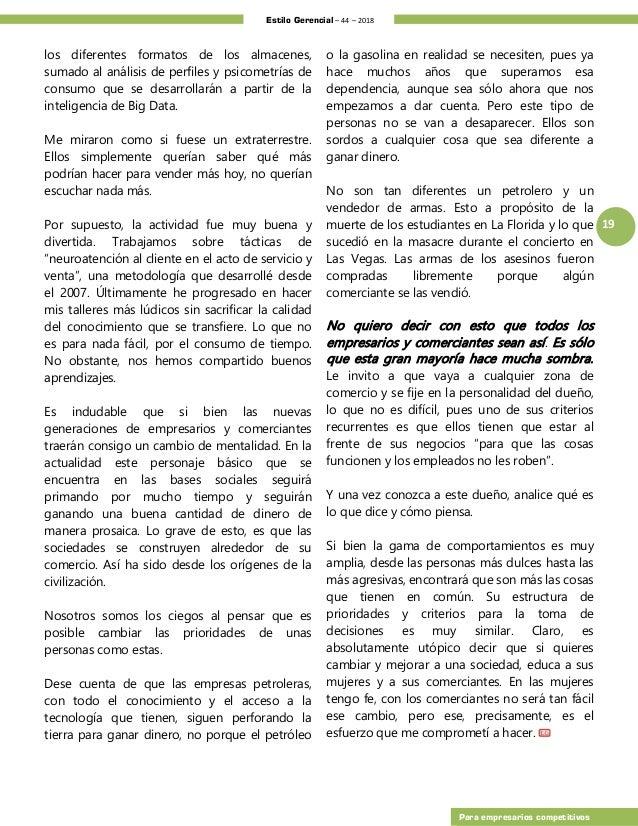 Estilo Gerencial – 44 – 2018 19 Para empresarios competitivos los diferentes formatos de los almacenes, sumado al análisis...