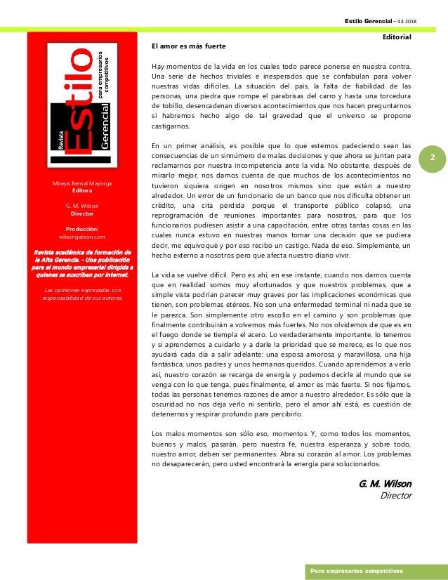 Estilo Gerencial – 44 2018 2 Para empresarios competitivos Mireya Bernal Mayorga Editora G. M. Wilson Director Producción:...