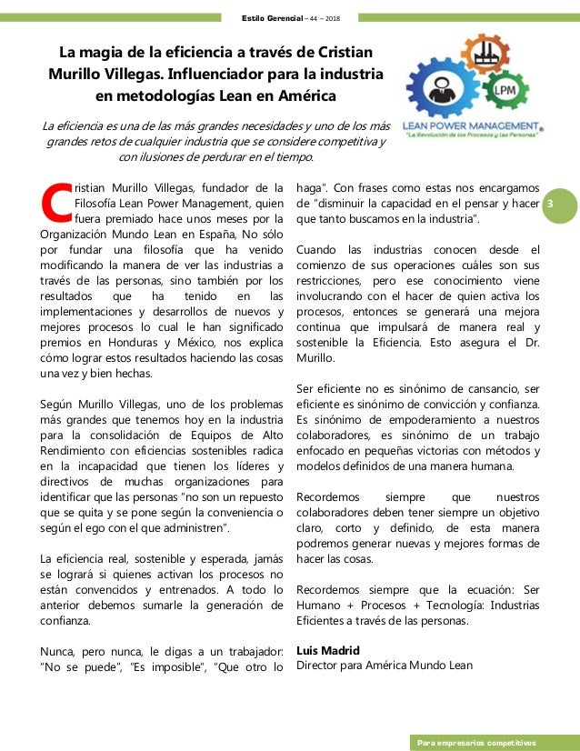 Estilo Gerencial – 44 – 2018 3 Para empresarios competitivos La magia de la eficiencia a través de Cristian Murillo Villeg...