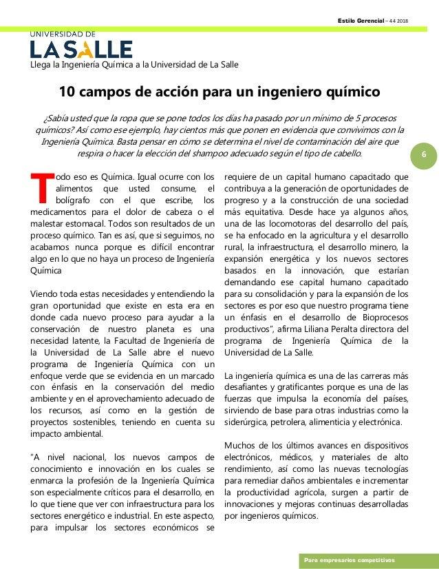 Estilo Gerencial – 44 2018 6 Para empresarios competitivos Llega la Ingeniería Química a la Universidad de La Salle 10 cam...