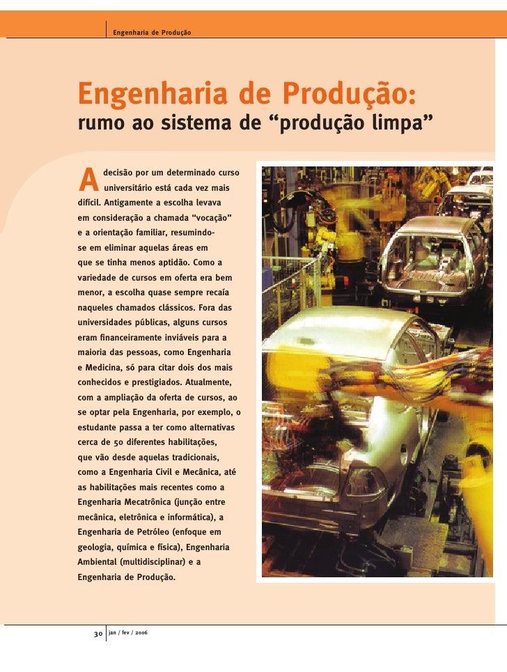 """Engenharia de Produção     Engenharia de Produção: rumo ao sistema de """"produção limpa""""  A        decisão por um determinad..."""