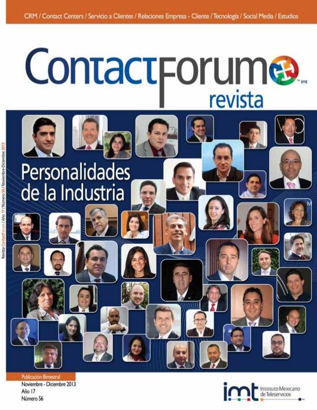ContactForum, revista bimestral Noviembre-Diciembre 2013. Edi- tor responsable: María Eugenia de la Paz García Aguirre. Nú...