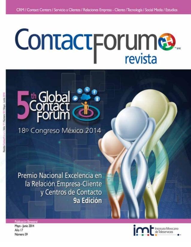 ContactForum, revista bimestral mayo-junio 2014. Editor responsable: María Eugenia de la Paz García Aguirre. Número de Cer...