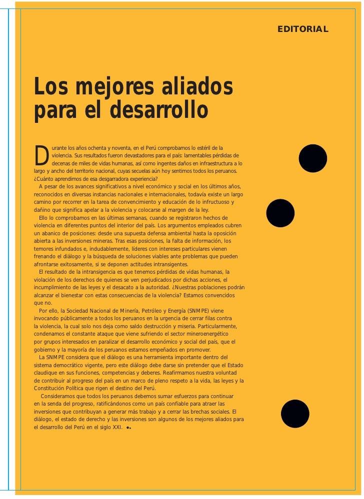 EDITORIAL     Los mejores aliados para el desarrollo D          urante los años ochenta y noventa, en el Perú comprobamos ...