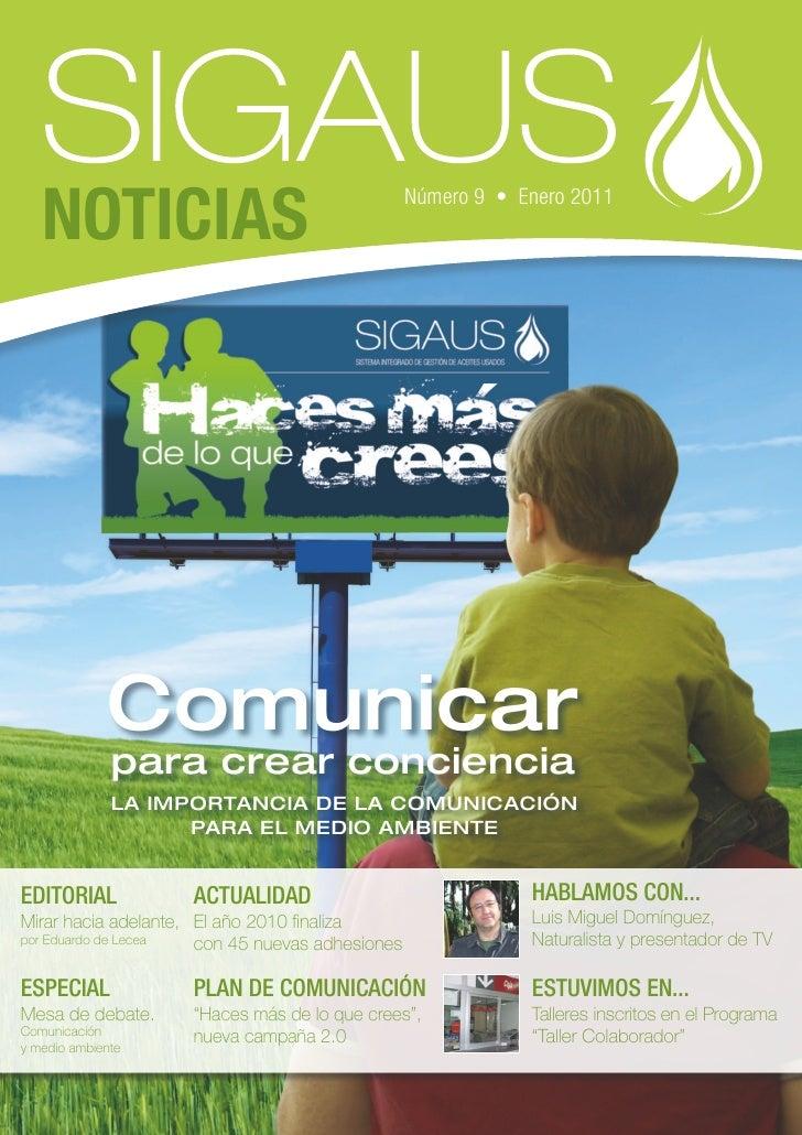NOTICIAS                                      Número 9 • Enero 2011             Comunicar              para crear concienc...