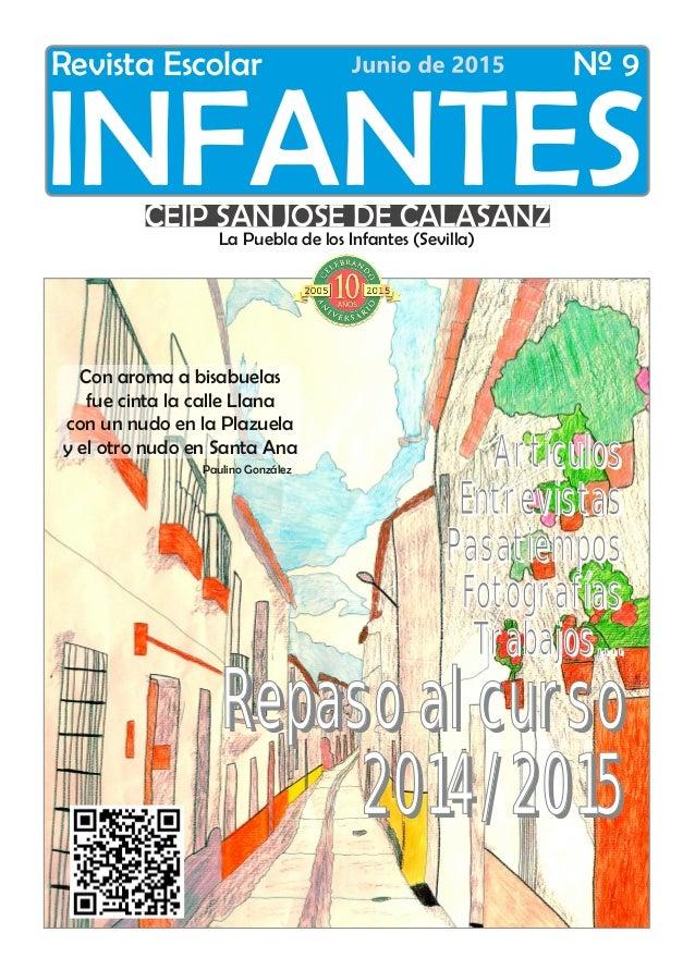 CEIP SAN JOSÉ DE CALASANZLa Puebla de los Infantes (Sevilla) Revista Escolar Nº 9 INFANTES Con aroma a bisabuelas fue cint...