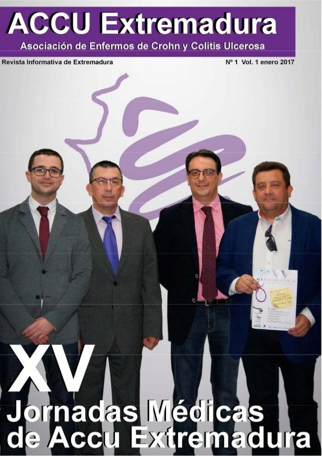 2 Asociación de Enfermos de Crohn y Colitis Ulcerosa de Extremadura—ACCU Extremadura Coordinación : Alejandro K. Samhan Ar...