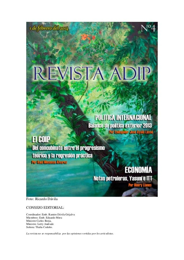 Foto: Ricardo Dávila CONSEJO EDITORIAL: Coordinador: Emb. Ramiro Dávila Grijalva Miembros: Emb. Eduardo Mora Ministro Carl...