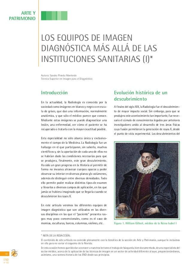 ARTE Y PATRIMONIO  LOS EQUIPOS DE IMAGEN DIAGNÓSTICA MÁS ALLÁ DE LAS INSTITUCIONES SANITARIAS (I)* Autora: Sandra Pineda M...