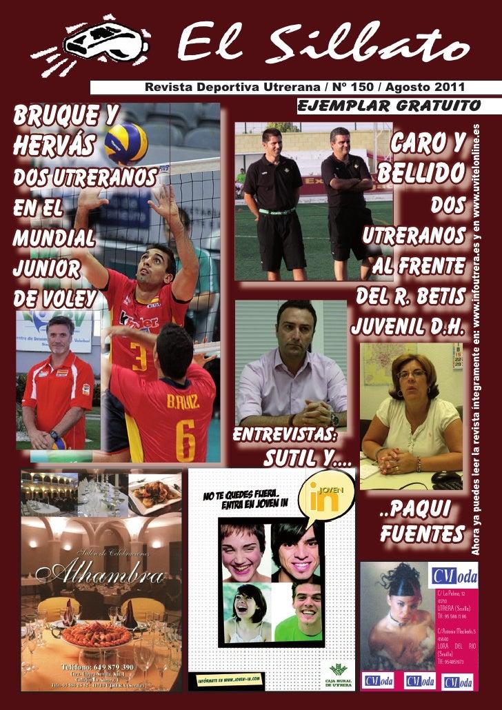 El Silbato           Revista Deportiva Utrerana / Nº 150 / Agosto 2011                                  ejemplar gratuitoB...
