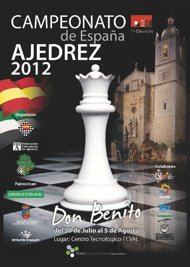 Campeonato de España de Ajedrez 2012 | Don BenitoSaluda PresidenteGobierno de ExtremaduraJosé Antonio Monago TerrazaQ     ...