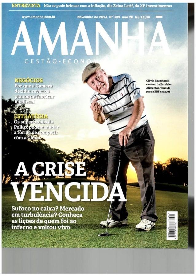 ENTREVISTA Não se pode brincar com a inflação,  diz Zeina Latif,  da XP Investimentos  www. amanha. com. br  Novembro de 2...