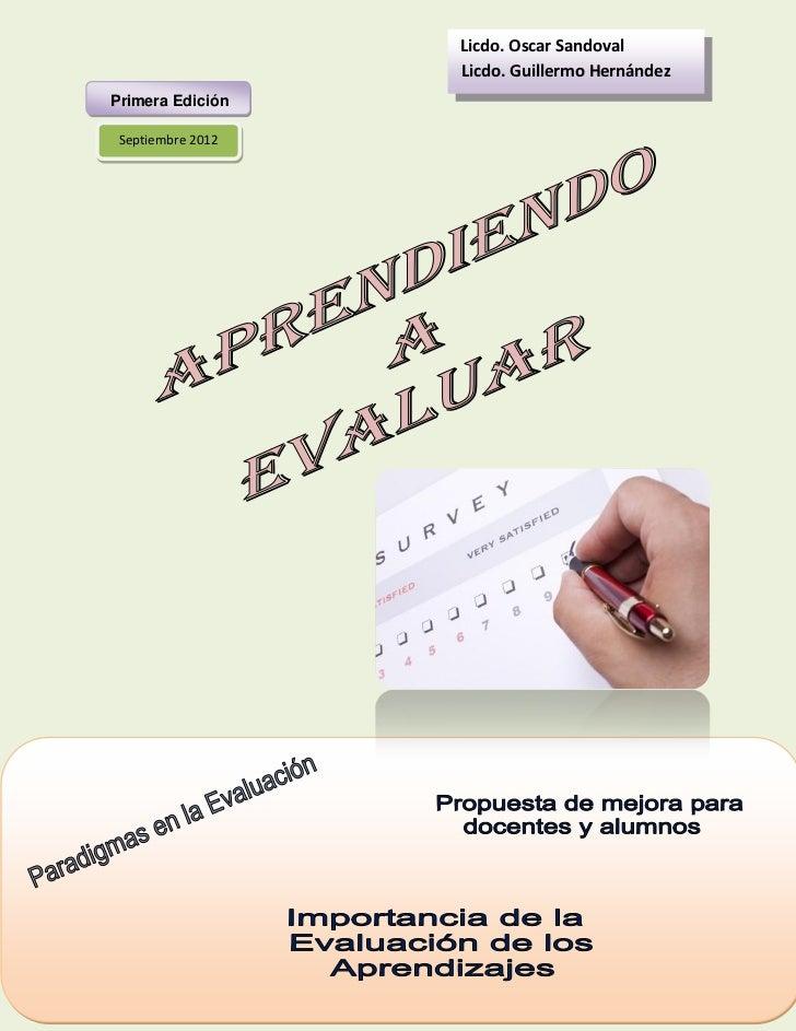 Licdo. Oscar Sandoval                   Licdo. Guillermo HernándezPrimera Edición Septiembre 2012