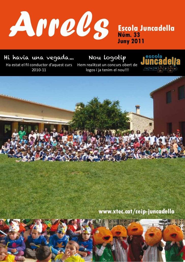 Arrels                                                         Escola Juncadella                                          ...