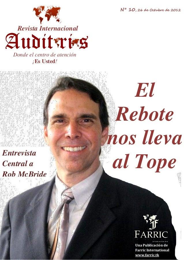 N° 10, 26 de Octubre de 2012   Revista Internacional  Donde el centro de atención         ¡Es Usted!                      ...