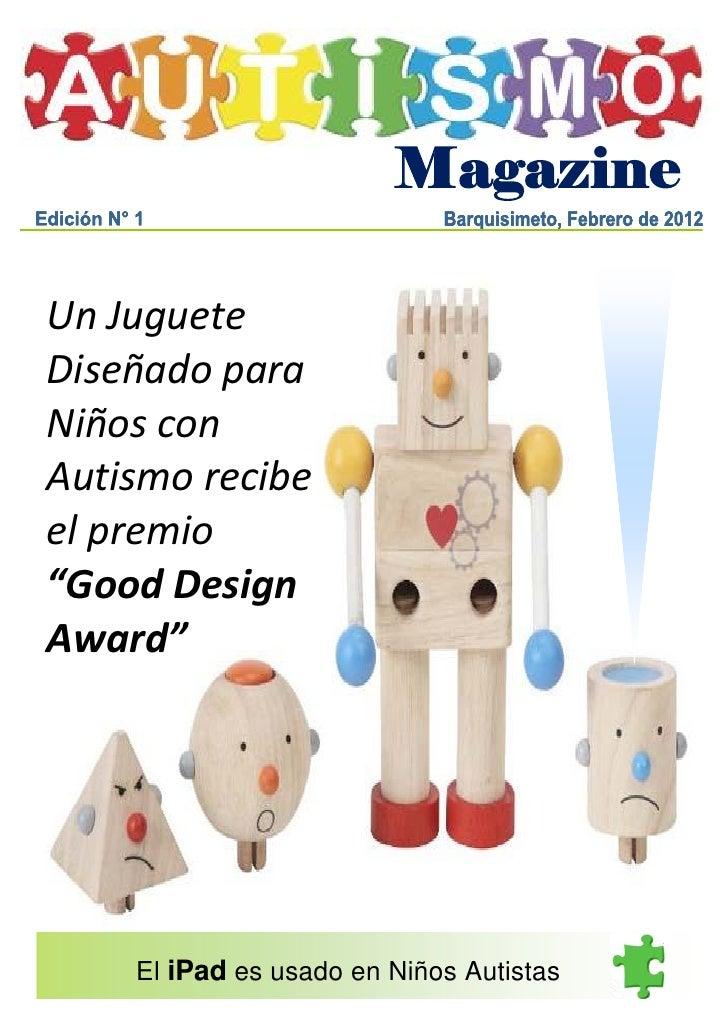 """23/2/2012Un JugueteDiseñado paraNiños conAutismo recibeel premio""""Good DesignAward""""    El iPad es usado en Niños Autistas"""