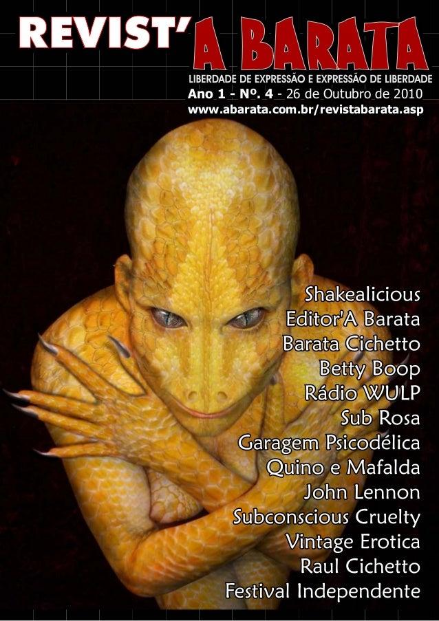 Ano 1 - Nº. 4 - 26 de Outubro de 2010www.abarata.com.br/revistabarata.asp