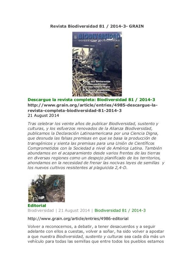 Revista Biodiversidad 81 / 2014-3- GRAIN Descargue la revista completa: Biodiversidad 81 / 2014-3 http://www.grain.org/art...