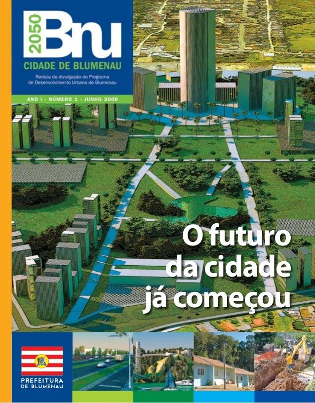 O futuro da cidade já começou