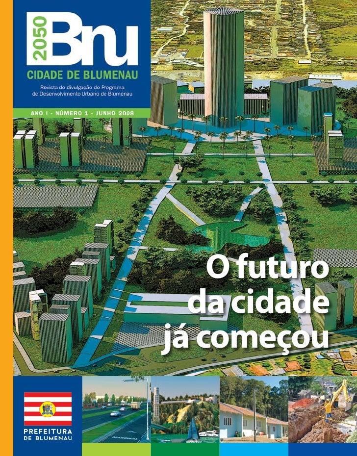 O futuro  da cidadejá começou