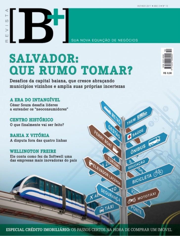w w w. r e v i s t a b m a i s . c o m   outubro e novembro 2011   Revista [B+]   1