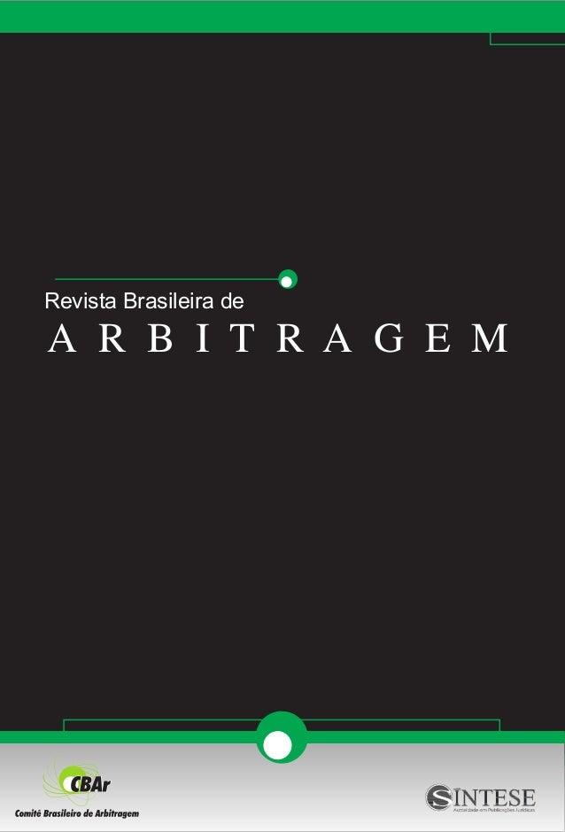 Revista Brasileira de A R B I T R A G E M