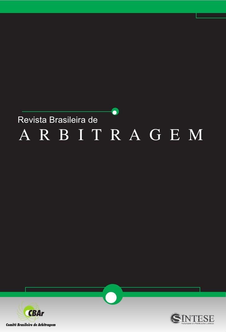 Revista Brasileira deA R B I T R A G E M
