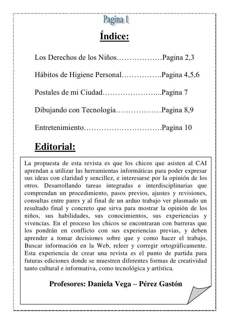 Índice:     Los Derechos de los Niños………………Pagina 2,3     Hábitos de Higiene Personal…………….Pagina 4,5,6     Postales de mi...