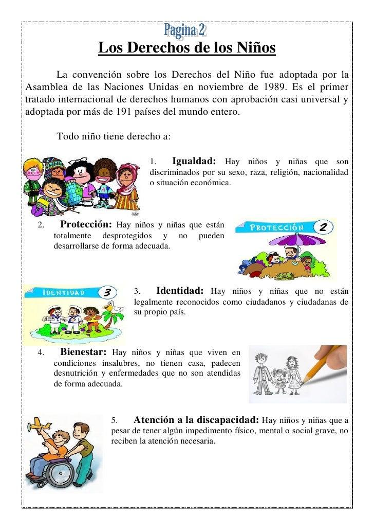 Los Derechos de los Niños        La convención sobre los Derechos del Niño fue adoptada por laAsamblea de las Naciones Uni...