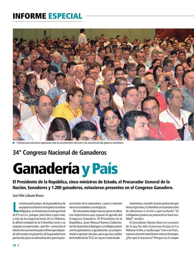 11  FEDERACIÓN COLOMBIANA DE GANADEROS carta fedegÁn N.° 145  Durante el 34 Congreso Ganadero, el Procurador,Alejandro O...