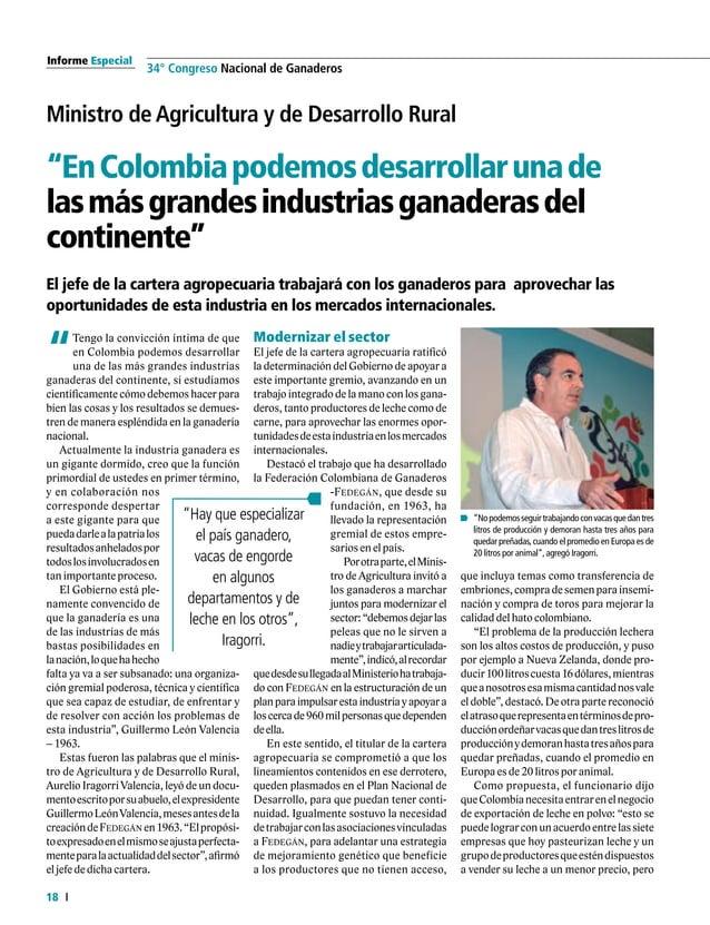 Informe Especial 20 34° Congreso Nacional de Ganaderos Condecoraciones GranCruzalMéritoGanadero HernánVallejoMejía Fedegán...